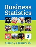 Business Statistics Plus NEW MyLab Statistics with Pearson eText -- Access Card Package (Mystatlab)