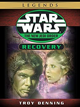 Recovery: Star Wars Legends (The New Jedi Order) (Short Story) (Star Wars: The New Jedi Order) by [Troy Denning, Ron Marz, Jan Duursema, Rick Magyar, Drew Struzan]