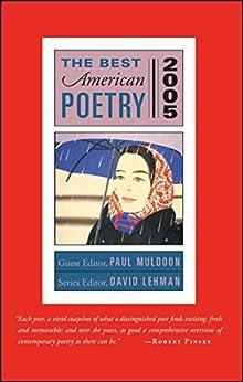 The Best American Poetry 2005: Series Editor David Lehman by [David Lehman, Paul Muldoon]