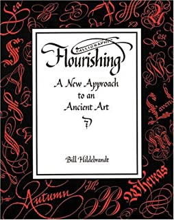 Calligraphic Flourishing: A New Approach to an Ancient Art