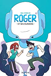 livre Roger et ses humains - tome 1 - Roger et ses humains