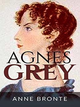 Agnes Grey by [Anne Bronte]