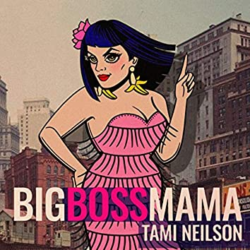 Big Boss Mama