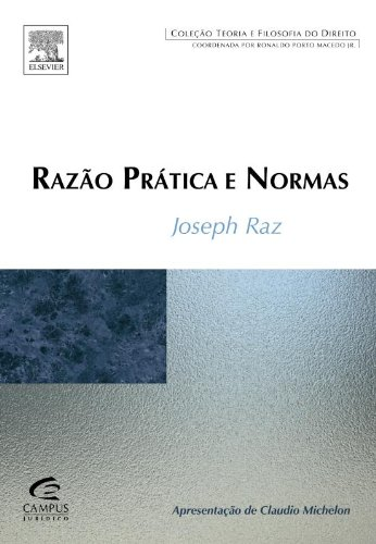 Razao Pratica E Normas: Teoria E Filosofia Do Direito