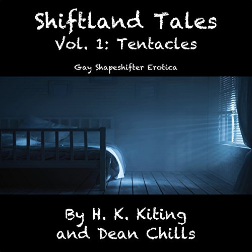 Shiftland Tales, Volume 1: Tentacles - Gay Shapeshifter Erotica audiobook cover art