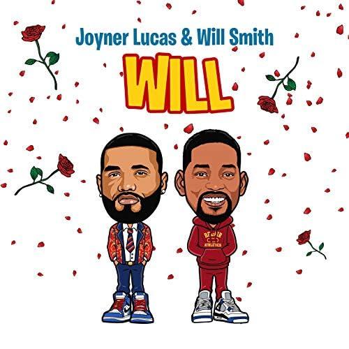 Joyner Lucas & Will Smith