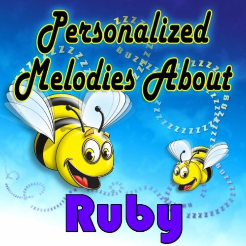 Yellow Rubber Ducky Song for Ruby (Rubby, Rubie)