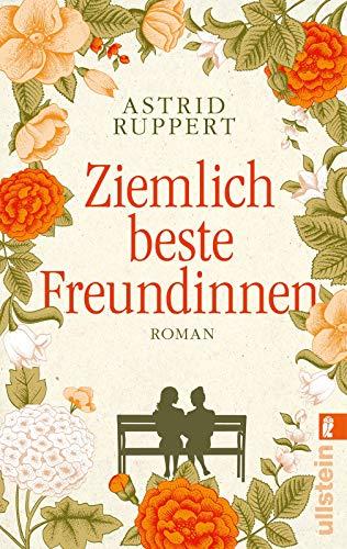 Ziemlich beste Freundinnen: Roman