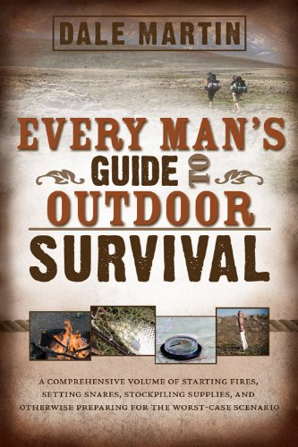 Every Man's Guide to Outdoor Survival by [Dale Martin]