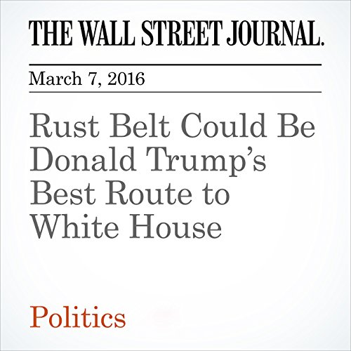 Rust Belt Could Be Donald Trump's Best Route to White House cover art