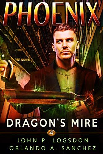 Dragon's Mire: A Zeke Phoenix Supernatural Thriller (Badlands Paranormal Police Department Book 4) (English Edition)