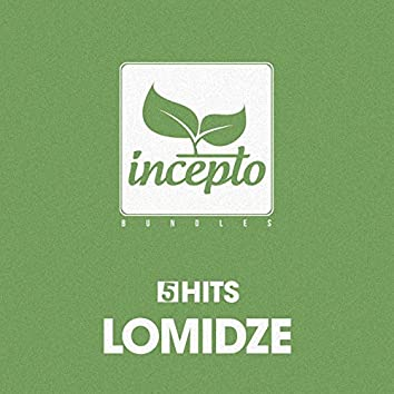 5 Hits: Lomidze