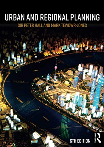 Compare Textbook Prices for Urban and Regional Planning 6 Edition ISBN 9780815365303 by Hall, Peter