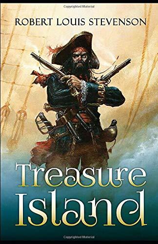 Treasure Island: by Robert Louis Stevenson