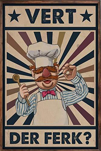 "Swedish Chef Vert Der Ferk Vintage Poster Muppet Chef Vintage Retro Wall Decor Bar Metal Tin Sign 12""x8"" Inch"