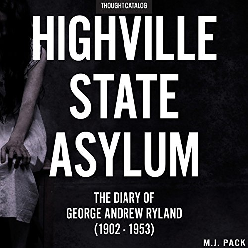 Highville State Asylum audiobook cover art