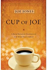 Cup of Joe: A Rich Blend of Insight for Your Life's Spiritual Journey Kindle Edition
