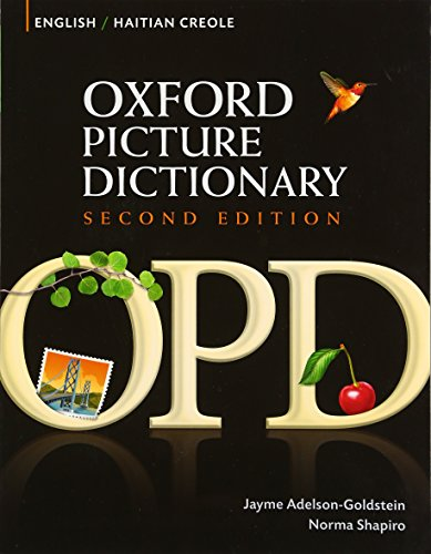 Compare Textbook Prices for Oxford Picture Dictionary English-Haitian Creole Edition 2 Edition ISBN 8601421193924 by Adelson-Goldstein, Jayme,Shapiro, Norma