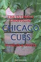 The Ultimate Unofficial Chicago Cubs Puzzles & Trivia