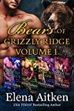 Bears of Grizzly Ridge: Volume 1 : A BBW...