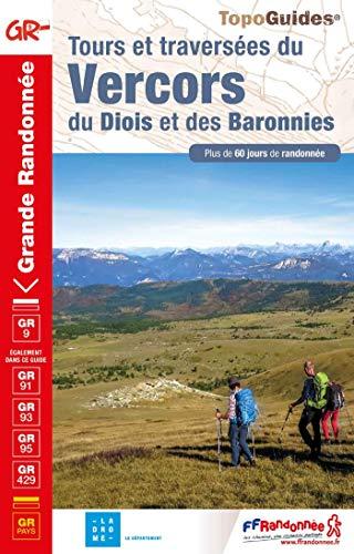 Tours & Traversees du Vercors du Diois & des Baronnies GR9 2019: réf. 904