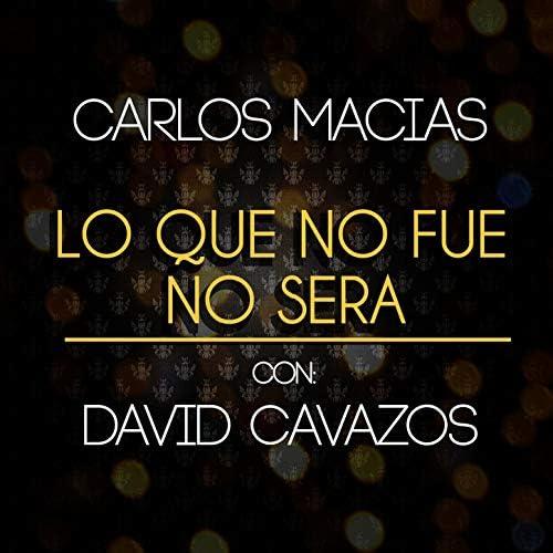 Carlos Macías & David Cavazos