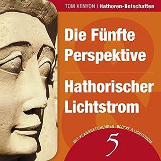 Die Fünfte Perspektive & Hathorischer Lichtstrom Titelbild