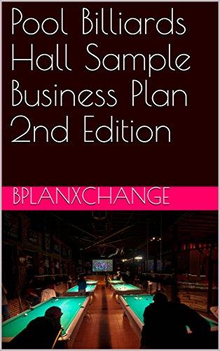 Pool Billiards Hall Sample Business Plan 2nd Edition (English Edition)