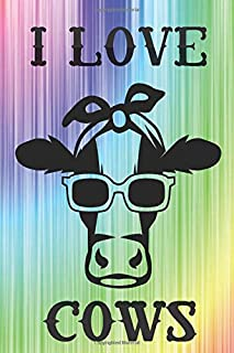 I love cows.: Funny cow journal notebook to write in. This cow is super-cool and you'll be super-coll with this notebook i...