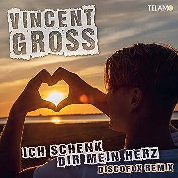 Ich schenk Dir mein Herz (Discofox Remix)