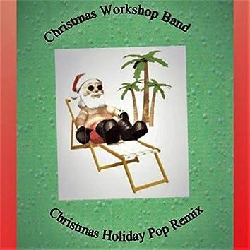 Christmas Holiday (Pop Remix)
