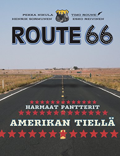 Route 66: Harmaat pantterit Amerikan tiellä (Finnish Edition)