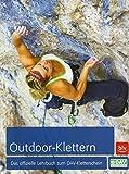 Outdoor-Klettern – Das offizielle Lehrbuch zum DAV-Kletterschein (Alpin-Lehrplan (ehem. BLV))