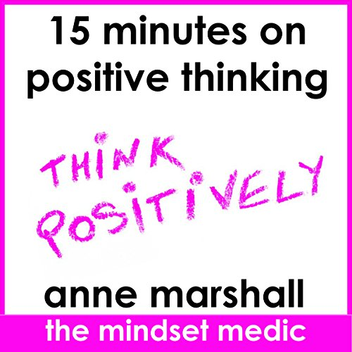 15 Minutes on Positive Thinking audiobook cover art