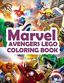 Marvel Avengers Lego Coloring Book: Enjoy Best Lego Characters such as batman, spiderman, Hulk, Deadpool coloring pages with full scenes and high defination