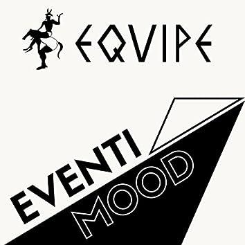 Equipe eventi mood