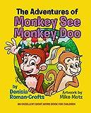 The Adventures of Monkey See Monkey Doo (English Edition)