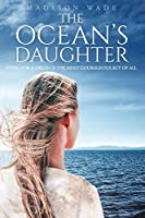 The Ocean's Daughter