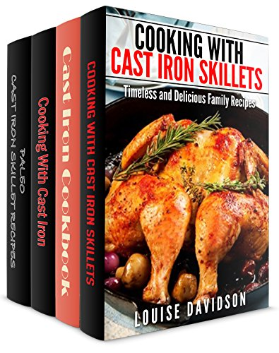Cast Iron Cookware Recipes 4 Books in 1 Book Set - Cooking with Cast Iron Skillets (Book 1) Cast...