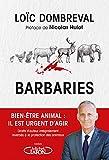 Barbaries - Bien-être animal - Il est urgent d'agir