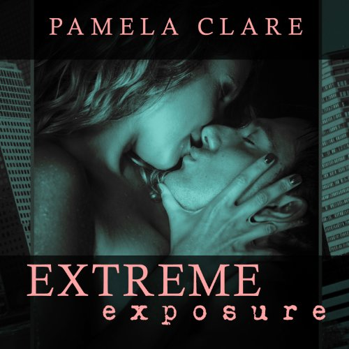 Extreme Exposure audiobook cover art