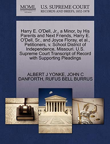 Harry E. O'Dell, JR., a Minor, by His Parents and Next Friends, Harry E. O'Dell, Sr., and Joyce Floray, et al., Petitioners, V. School District of ... of Record with Supporting Pleadings