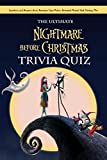 The Ultimate Nightmare Before Christmas Trivia Quiz:: How Well Do You Remember 'The Nightmare Before Christmas' (English Edition)