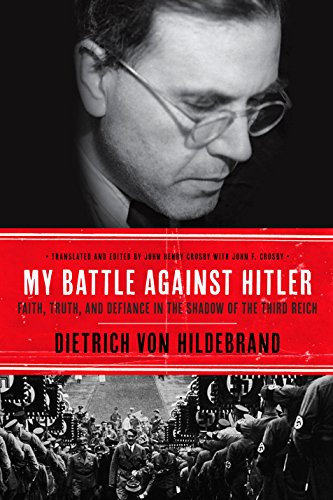 My Battle Against Hitler: Defiance in the Shadow of the Third Reich (English Edition)