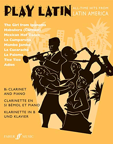 Play Latin (Clarinet): (Clarinet and Piano) (Play Series)