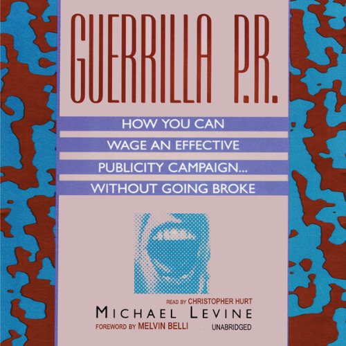 Guerrilla P.R. audiobook cover art