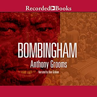Bombingham                   By:                                                                                                                                 Anthony Grooms                               Narrated by:                                                                                                                                 Dion Graham                      Length: 9 hrs and 22 mins     9 ratings     Overall 4.6