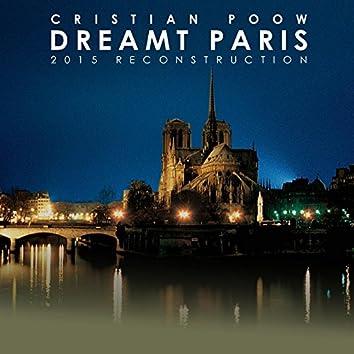 Dreamt Paris (2015 Reconstrucion)