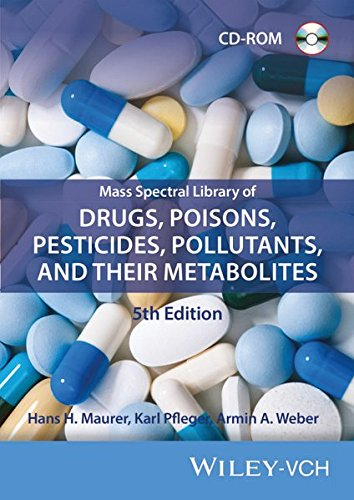 Mass Spectral Library of Drugs, Poisons, Pesticides, Pollutants,... / Mass Spectral Library of Drugs, Poisons, Pesticides, Pollutants, and Their ... Their Metabolites 5th Edition CDROM/Print)