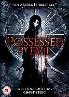 Possessed By Evil